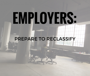 The proposed regulations are widely expected to target the white-collar exemptions for executive, administrative, professional, computer and outside sales employees, and to revise the tests used to determine exempt status.