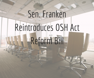 Sen. Franken Reintroduces OSH Act Reform Bill